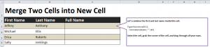 Learn how to combine two names in Excel, or other information within two cells.
